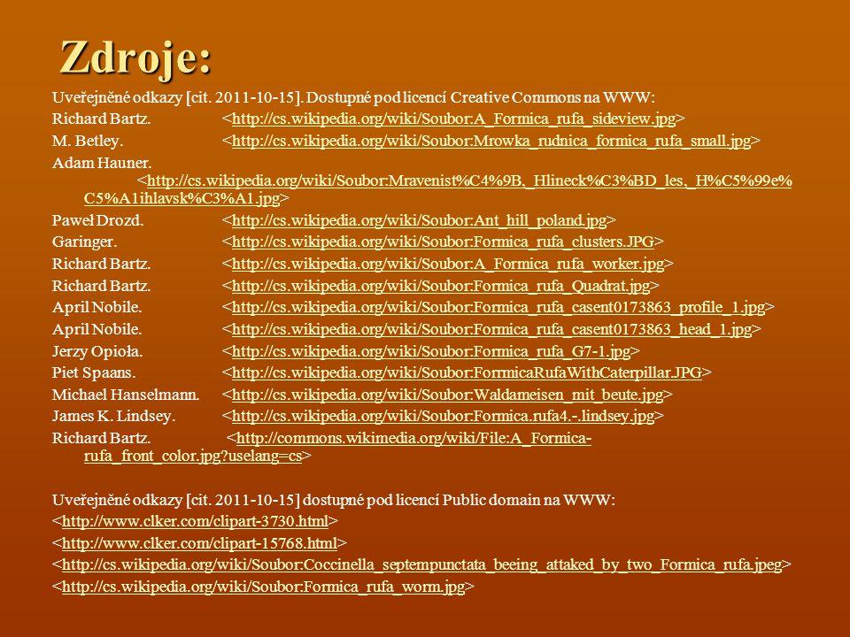 Zdroje: Uveřejněné odkazy [cit. 2011-10-15]. Dostupné pod licencí Creative Commons na WWW: